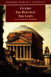 The Republic and The Laws by Cicero;  Niall Rudd;  Jonathan Powell