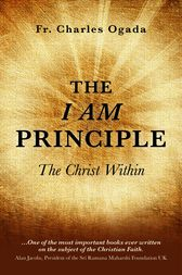 The I Am Principle by Charles Ogada