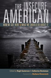 The Insecure American by Hugh Gusterson