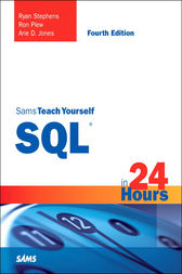 Sams Teach Yourself SQL in 24 Hours by Ryan Stephens