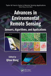 Advances in Environmental Remote Sensing by Qihao Weng