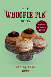 The Whoopie Pie Book by Claire Ptak