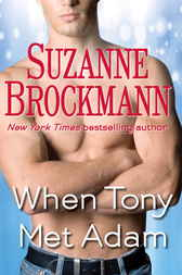 When Tony Met Adam (Short Story) by Suzanne Brockmann