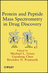 Protein and Peptide Mass Spectrometry in Drug Discovery by Michael L. Gross