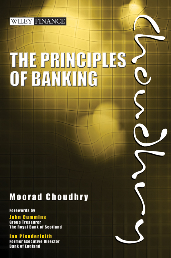 Download Ebook The Principles of Banking. by Moorad Choudhry Pdf