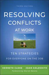 Resolving Conflicts at Work by Kenneth Cloke
