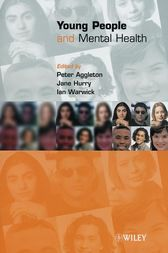Young People and Mental Health by Peter Aggleton