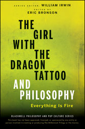 The Girl with the Dragon Tattoo and Philosophy by William Irwin