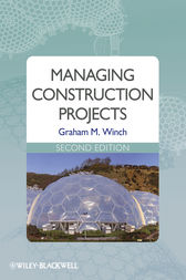 Managing Construction Projects by Graham M. Winch