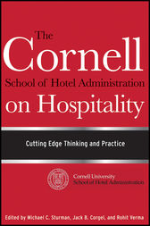 The Cornell School of Hotel Administration on Hospitality by Michael C. Sturman
