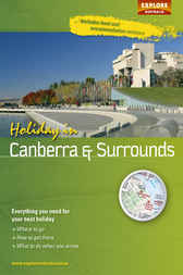 Holiday in Canberra and Surrounds by Explore Australia