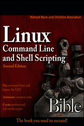 Linux Command Line and Shell Scripting Bible by Richard Blum