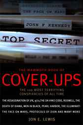 The Mammoth Book of Cover-Ups by Jon  E. Lewis