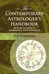 The Contemporary Astrologer's Handbook by Sue Tompkins