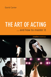 The Art of Acting by David Carter