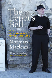 The Leper's Bell by Norman MacLean