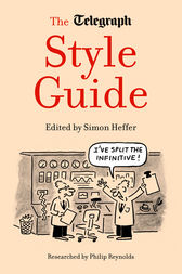The Telegraph Style Guide by Simon Heffer