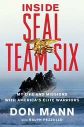 Inside SEAL Team Six by Don Mann