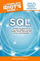 The Complete Idiot's Guide to SQL by Steven Holzner