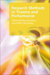 Research Methods in Theatre and Performance by Baz Kershaw