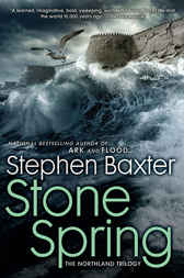 Stone Spring by Stephen Baxter