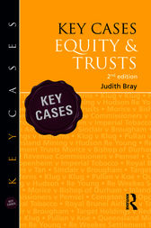 Key Cases: Equity & Trusts by Judith Bray