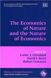 The Economics of Nature and the Nature of Economics by Cutler Cleveland