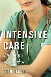 INTENSIVE CARE by Echo Heron