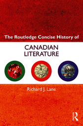 The Routledge Concise History of Canadian Literature by Richard J. Lane