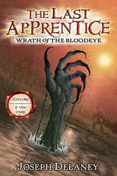 The Last Apprentice: Wrath of the Bloodeye (Book 5) by Joseph Delaney