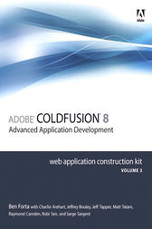 Adobe ColdFusion 8 Web Application Construction Kit, Volume 3 by Ben Forta