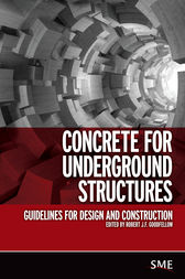 Concrete for Underground Structures by Robert J.F. Goodfellow