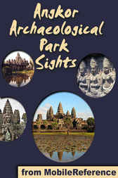 Angkor Archaeological Park Sights by MobileReference