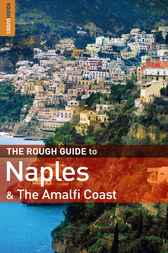 The Rough Guide to Naples & the Amalfi Coast by Martin Dunford