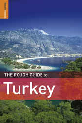 The Rough Guide to Turkey by Marc Dubin