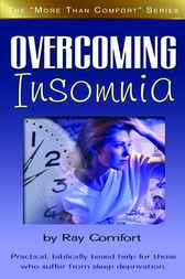 Overcoming Insomnia by Ray Comfort