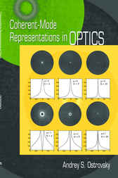 Coherent-Mode Representations in Optics by Andrey S. Ostrovsky
