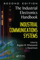 Industrial Communication Systems by Bogdan M. Wilamowski