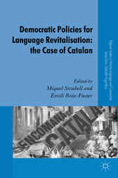 Democratic Policies for Language Revitalisation: The Case of Catalan by Miquel Strubell