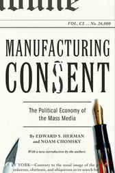 Manufacturing Consent by Edward S. Herman