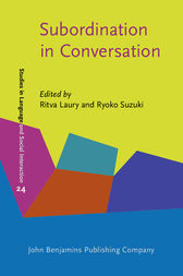 Subordination in Conversation by Ritva Laury