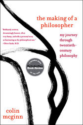 The Making of a Philosopher by Colin McGinn