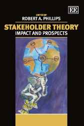 Stakeholder Theory by Robert A. Phillips