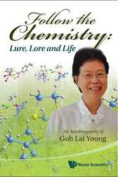 Follow the Chemistry by Goh Lai