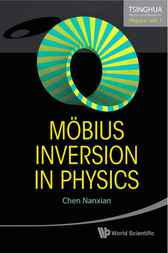 Mobius Inversion in Physics by Chen Nanxian