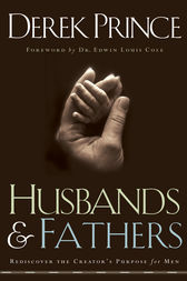 Husbands and Fathers by Derek Prince