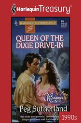 Queen of the Dixie Drive-In by Peg Sutherland