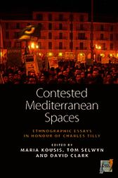 Contested Mediterranean Spaces by Maria Kousis