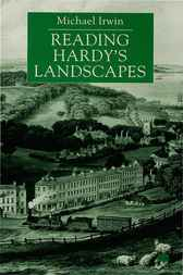 Reading Hardy's Landscapes by Michael Irwin