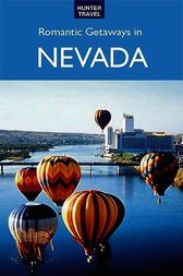 Romantic Getaways in Nevada by Don Young